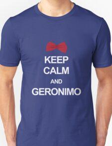 Keep calm and geronimo Unisex T-Shirt