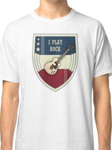 I play rock Classic T-Shirt
