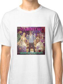 Dj Smokey - Smoked Out Dance Party Album Art Classic T-Shirt