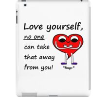 Love Yourself - Cute Mr Heart Motivation Be Happy iPad Case/Skin