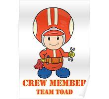 Team Toad Crewmember Poster