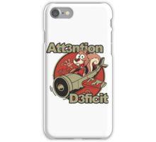 Attention Deficit iPhone Case/Skin