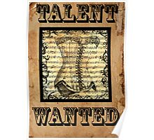 Talent Wanted Poster Poster