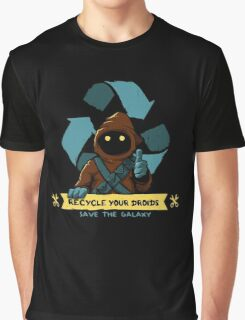 Recycle your droids Graphic T-Shirt