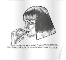 Mia Wallace of Pulp Fiction quote tee shirt Poster