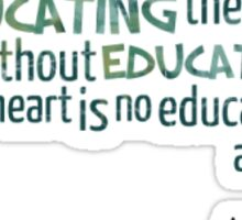 Educating the heart Sticker