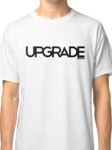 UPGRADE Classic T-Shirt