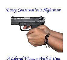Liberal Woman With A Gun by Carl1013