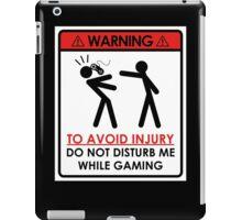 Don't Disturb Gamers iPad Case/Skin