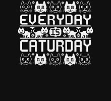 Every Day Is Caturday Unisex T-Shirt