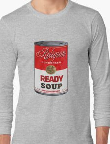warhol religion condensed soup Long Sleeve T-Shirt