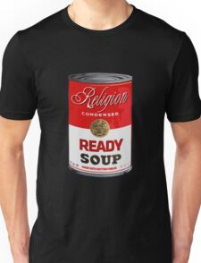 warhol religion condensed soup Unisex T-Shirt