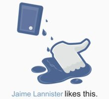 Jaime Lannister likes this by icedtees