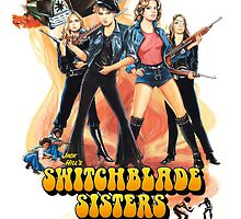 Switchblade Sisters (Color) by PulpBoutique