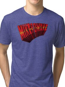 ▼▲ Mike-Ro-Wave ▲▼ Tri-blend T-Shirt