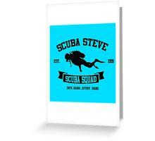 Scuba Steve Scuba Squad Greeting Card