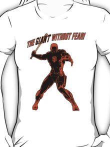 The Giant Without Fear T-Shirt