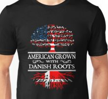 Danish - American Grown With Danish Roots Unisex T-Shirt