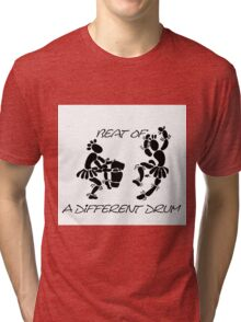 """Beat Of A Different Drum"" Artwork by Carter L. Shepard""   Tri-blend T-Shirt"