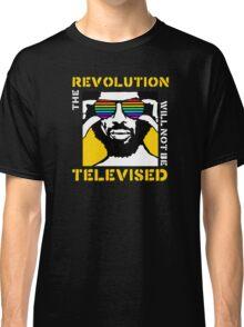 REVOLUTION WILL NOT BE TELEVISED GIL SCOTT HERON Classic T-Shirt