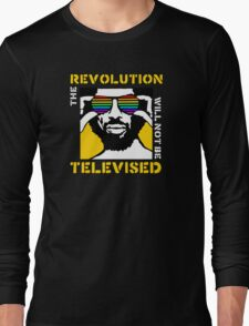REVOLUTION WILL NOT BE TELEVISED GIL SCOTT HERON Long Sleeve T-Shirt