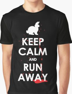 KEEP CALM and RUN AWAY! Graphic T-Shirt
