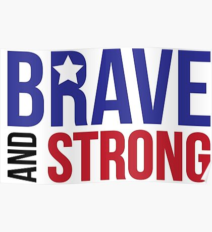 Brave and Strong America Poster