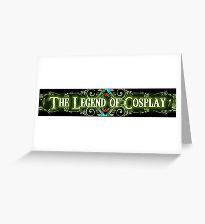 The Legend of Cosplay Greeting Card