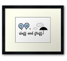 Oh, stuff and fluff- Winnie the Pooh Framed Print