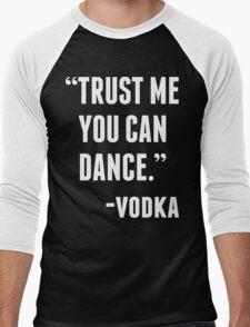 TRUST ME YOU CAN DANCE - VODKA (BLACK) Men's Baseball ¾ T-Shirt