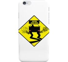 CAUTION SKIDS AHEAD iPhone Case/Skin