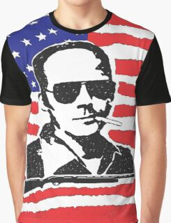 Hunter S Thompson. Drugs, alcohol, violence and insanity Graphic T-Shirt