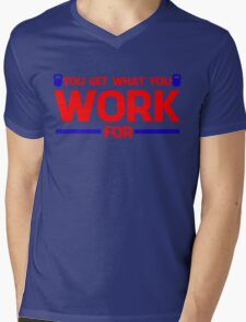 YOU GET WHAT YOU WORK FOR BLUE&RED Mens V-Neck T-Shirt