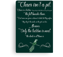 Chaos is a ladder~ Littlefinger Canvas Print