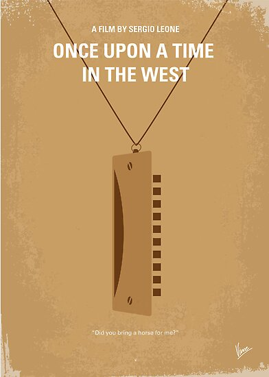 No059 My once upon a time in the west minimal movie poster by Chungkong
