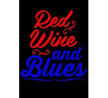 RED WINE AND BLUES Photographic Print