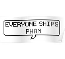 Everyone Ships Phan Poster