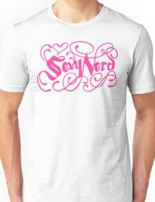 Sexy Nerd Unisex T-Shirt