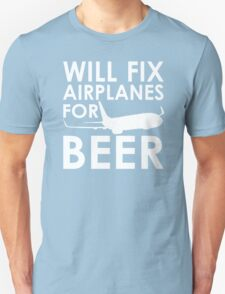Will Fix Airplanes for Beer, 737 T-Shirt