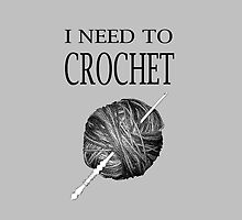 I need to crochet by CrotchetyLesley