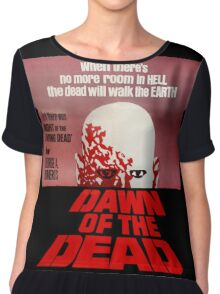 Dawn of the Dead Chiffon Top