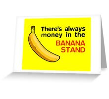 Arrested Development: Banana Stand Money Greeting Card