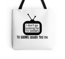 Chased by TV Shows Tote Bag