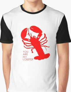 You Are My Lobster (Right) Couples Design Graphic T-Shirt