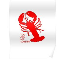 You Are My Lobster (Right) Couples Design Poster