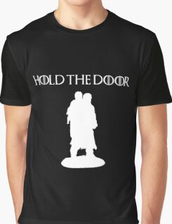 Hold The Door Graphic T-Shirt