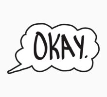"""The Fault in Our Stars shirt traditional """"okay"""" by Eric  loya"""