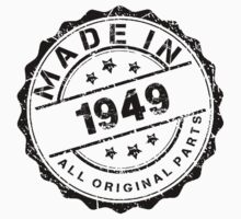 MADE IN 1949 ALL ORIGINAL PARTS by smrdesign