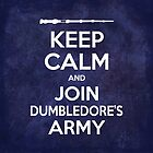 Keep Calm and Join Dumbledore's Army 2 by SimpleSimonGD