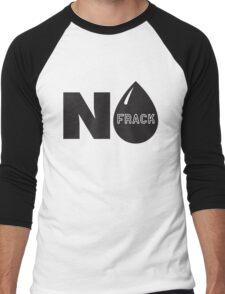 Frack No! - No Fracking! Men's Baseball ¾ T-Shirt